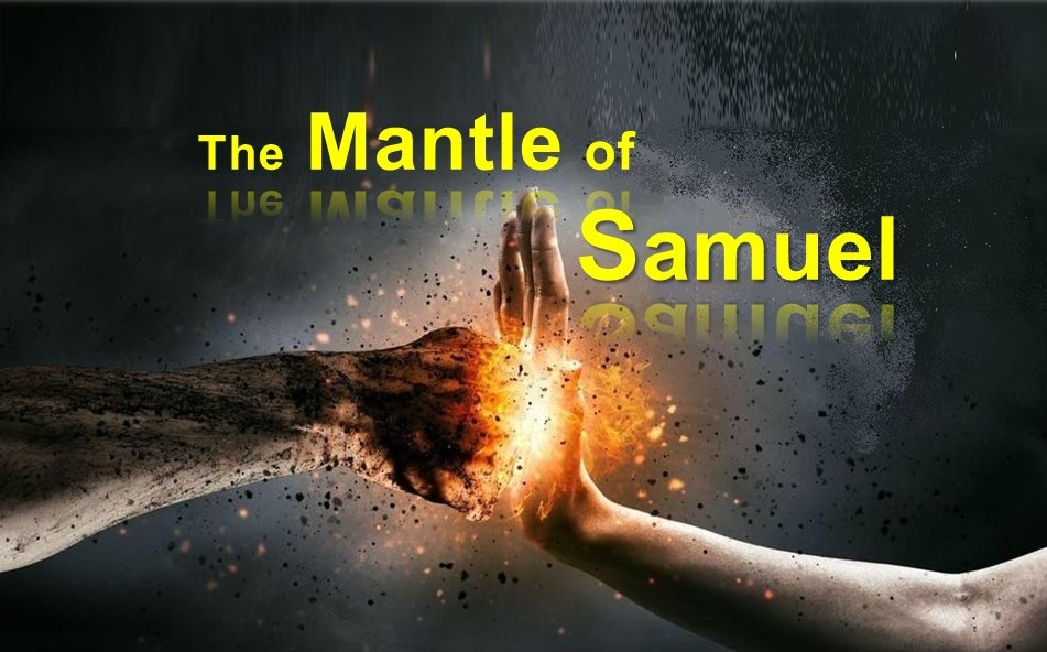 The Mantle of Samuel